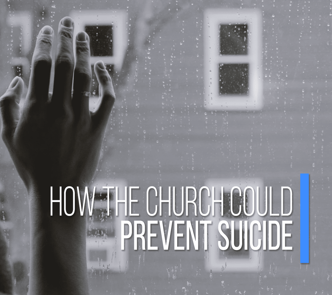 How The Church Could Prevent Suicide
