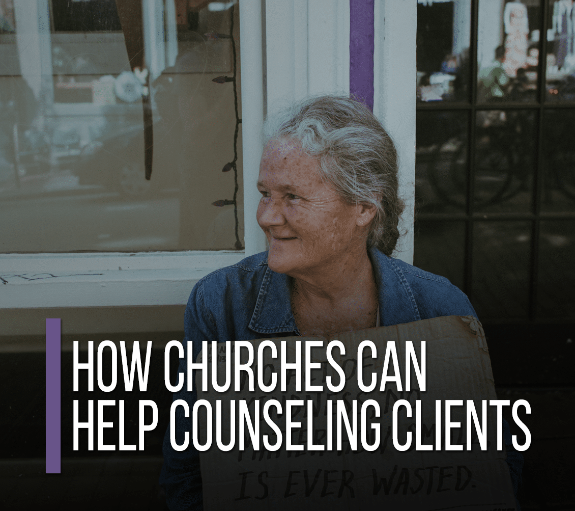 How Churches Can Help Counseling Clients