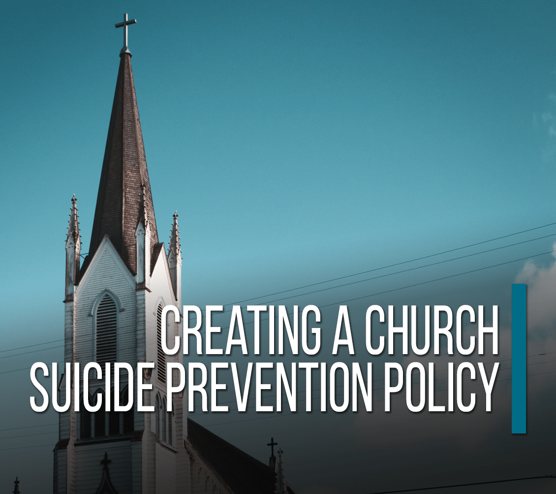 Creating A Church Suicide Prevention Policy
