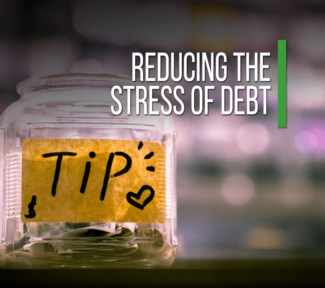 Reducing The Stress Of Debt