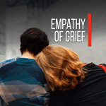 Empathy of Grief [Devotional]