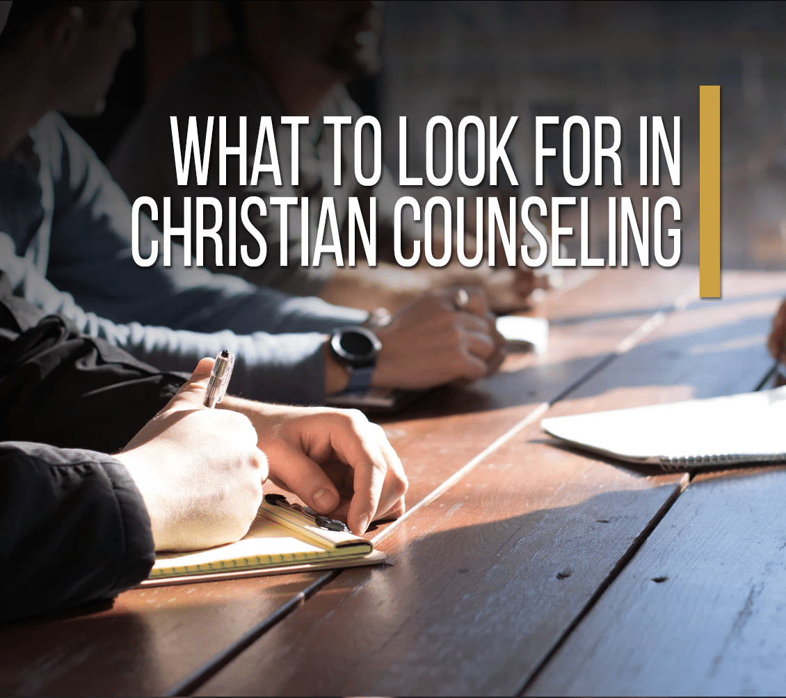 What To Look For In Christian Counseling