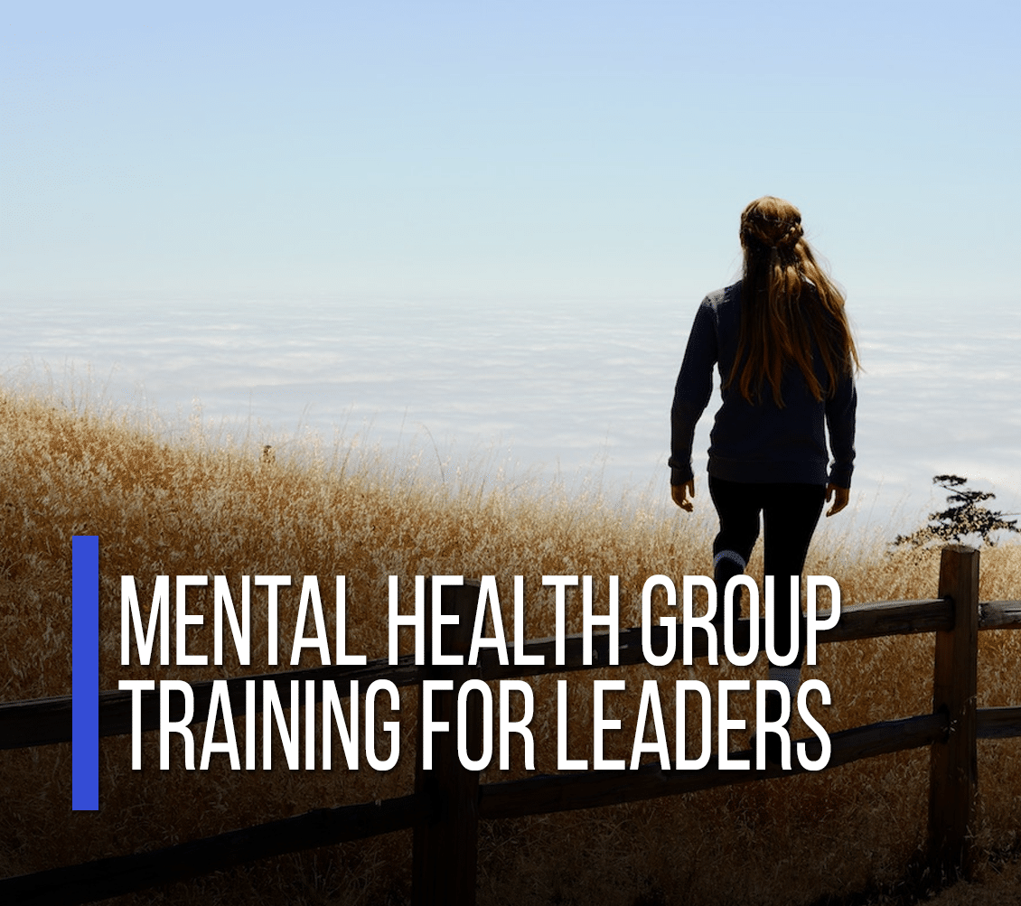Mental Health Group Training for Leaders [Videos]