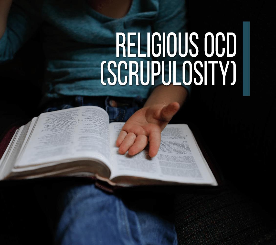 Religious OCD (Scrupulosity)