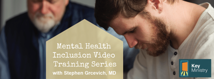 Free Mental Health Inclusion Ministry Training [Videos]
