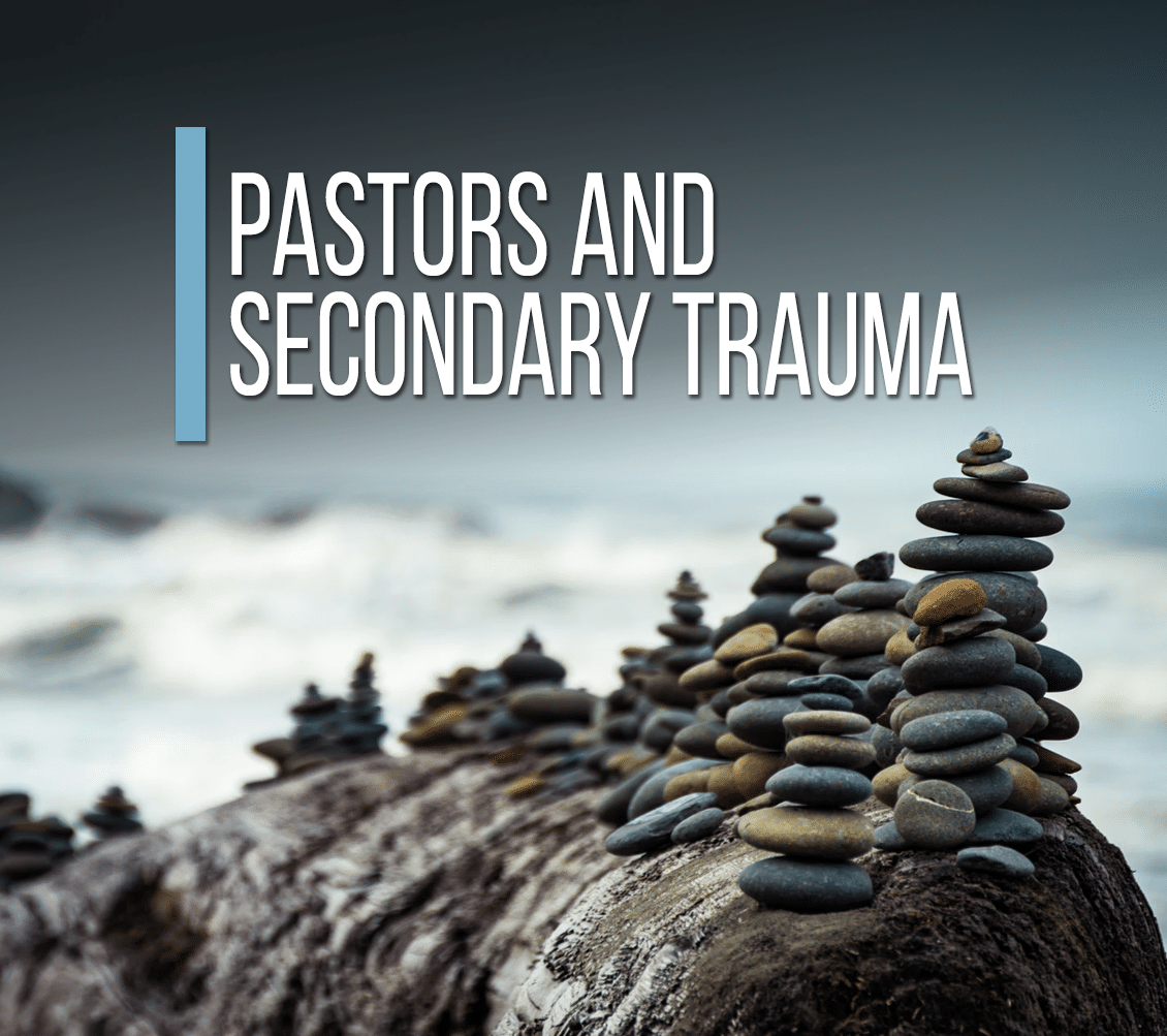 Pastors and Secondary Trauma [Video]
