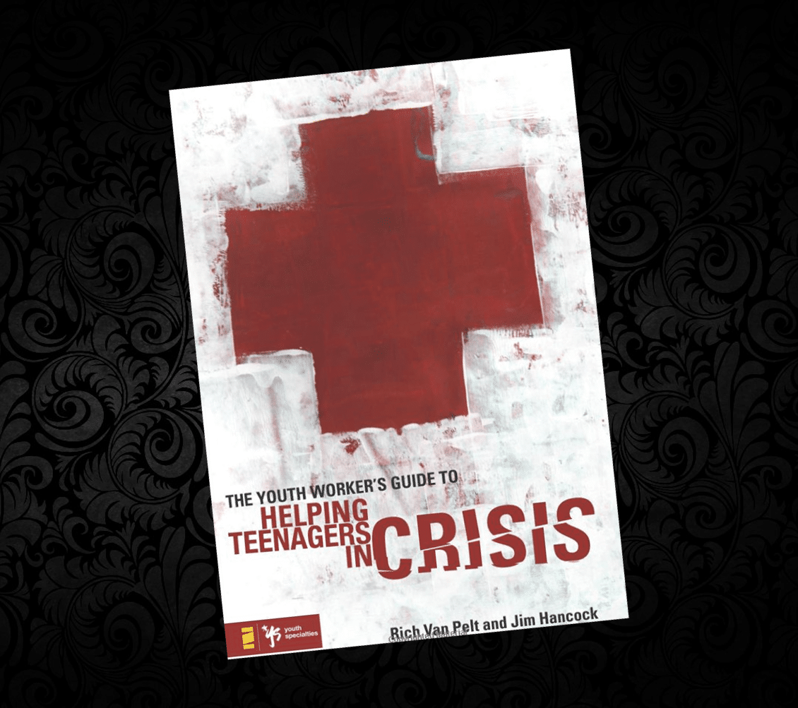 The Youth Worker's Guide to Helping Teenagers in Crisis [Book Review]