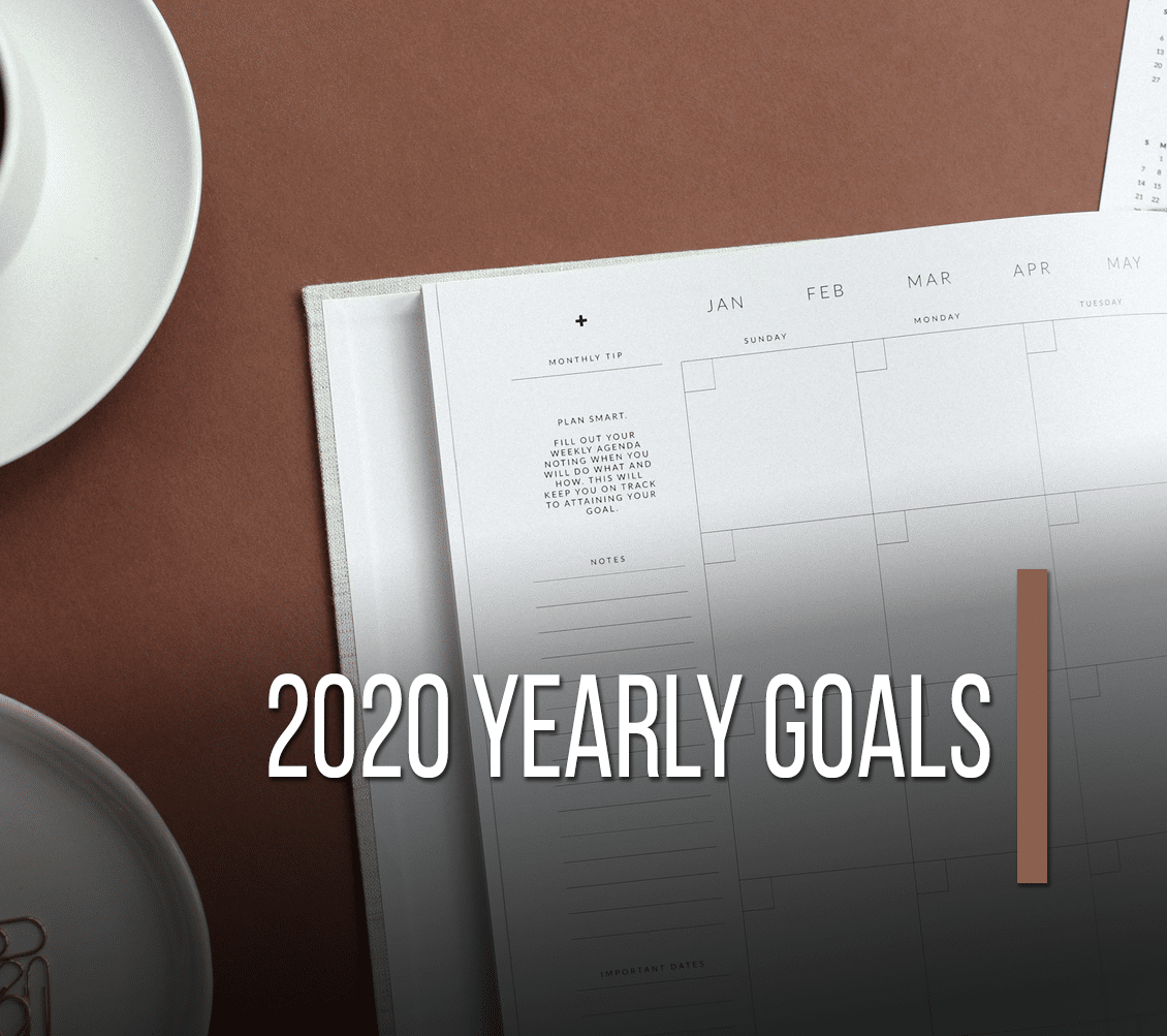 2020 Yearly Goals
