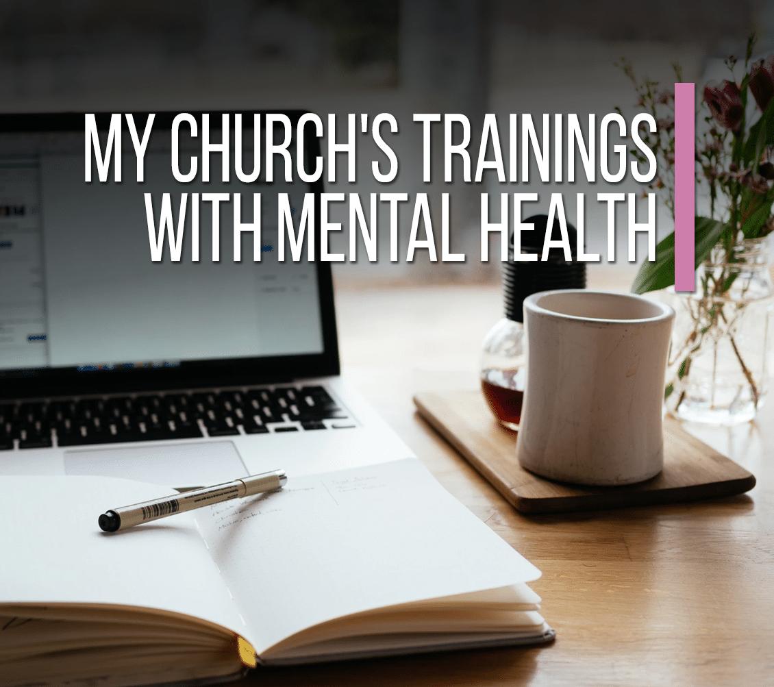 My Church's Trainings With Mental Health