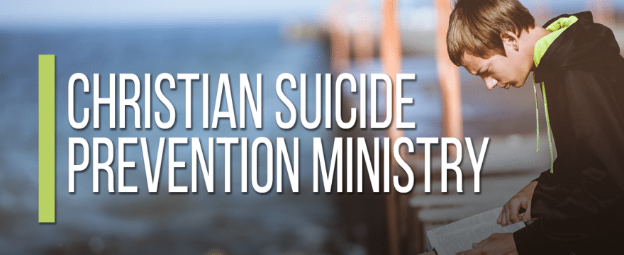 Christian Suicide Prevention Ministry