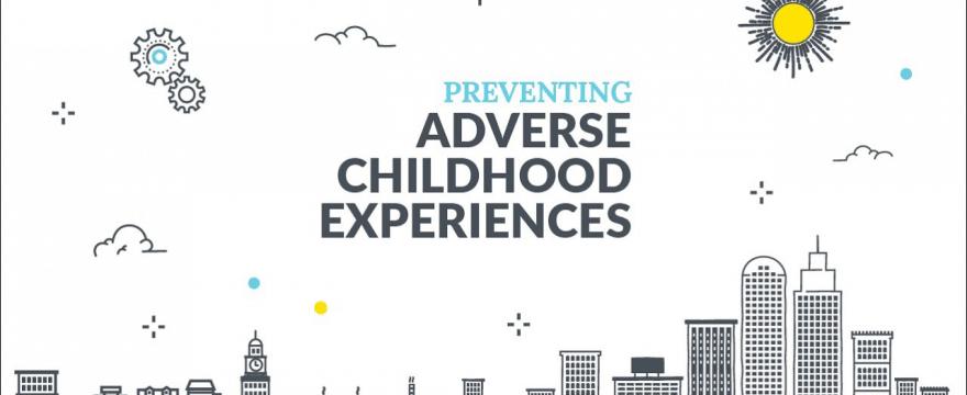Preventing Adverse Childhood Experiences [Videos]