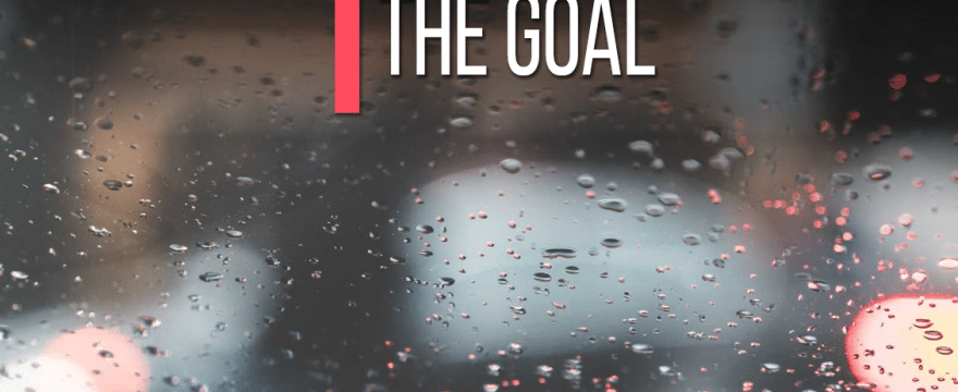 Don't Focus On The Goal