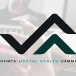 Church Mental Health Summit Resources