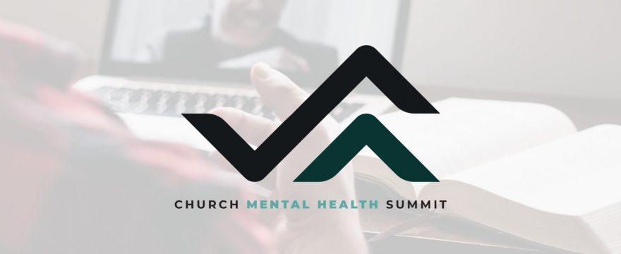 Church Mental Health Summit Resources